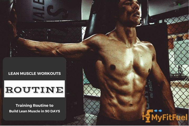 90 Days Routine To Build Lean Muscle