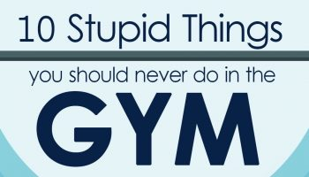 10_stupid_things_you_should_never_do_in_the_gym